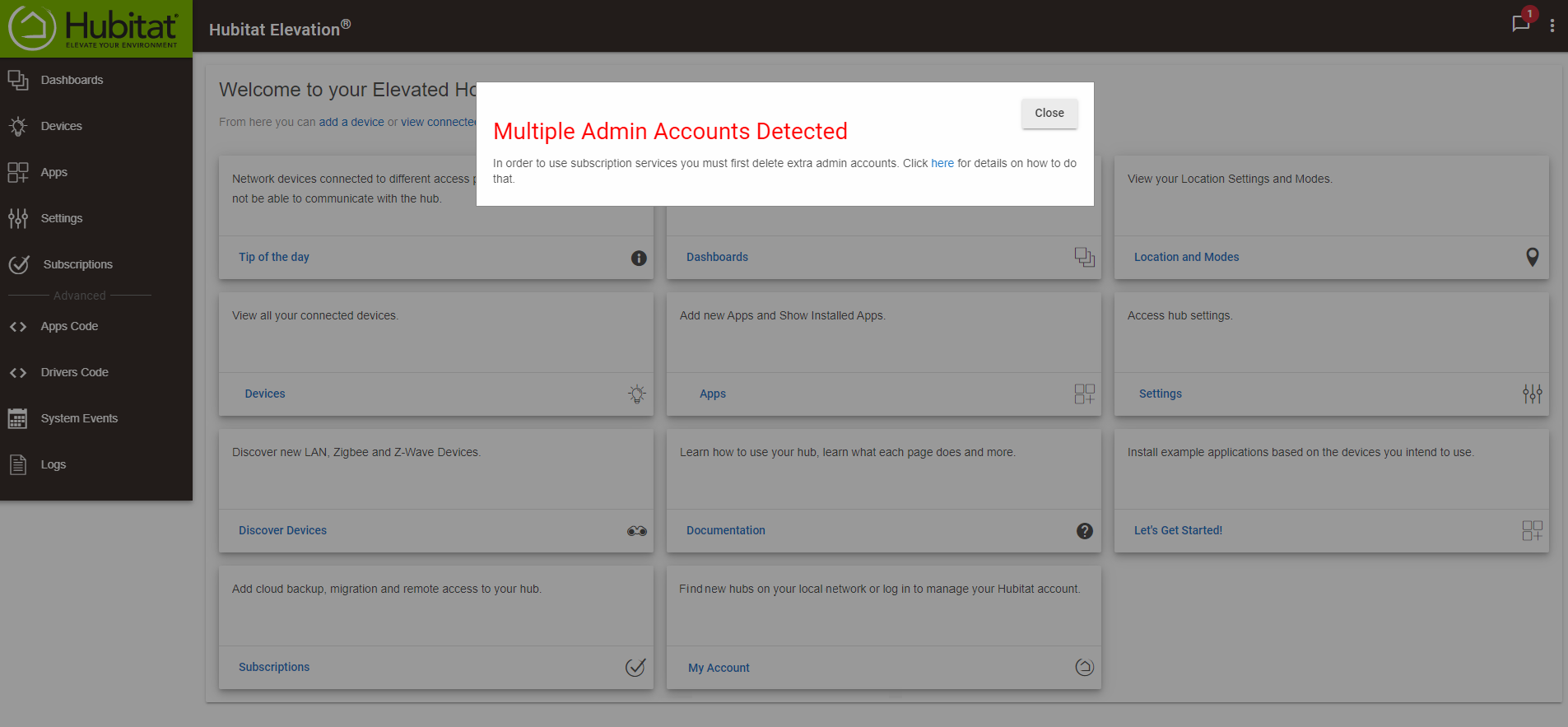 "If multiple Administrator accounts are detected, a warning message pops up on top of the hub user interface. To fix this, press the ""Close"" button on the message, then review the, ""How to correct a Multi Admin error"" document in the How-to section."